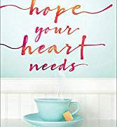 Hope Your Heart Needs Book Review